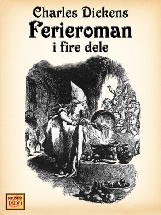 charles dickens – Ferieroman (e-bog) på bogreolen.dk