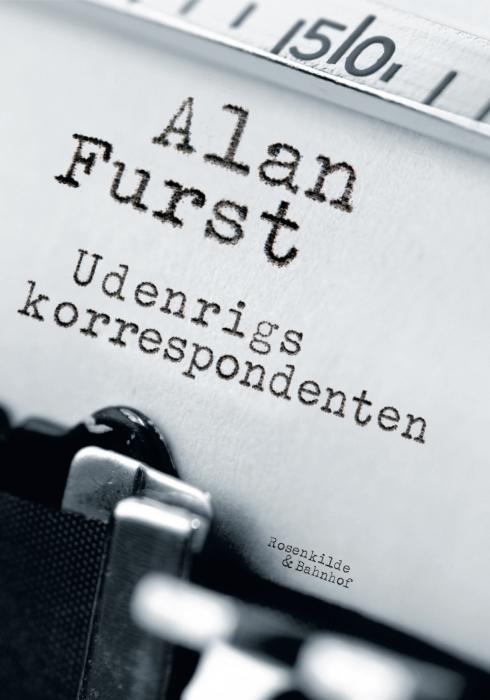 Image of Udenrigskorrespondenten. En spændingsroman af Alan Furst. (E-bog)