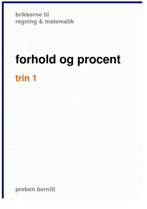 preben bernitt Forhold og procent trin 1, brikkerne til regning & matematik (e-bog) fra tales.dk