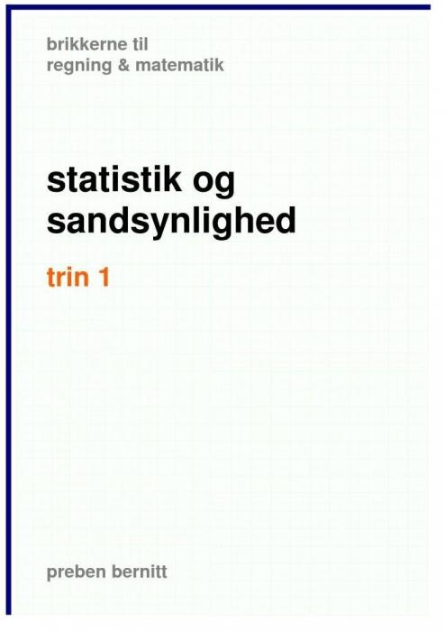preben bernitt Statistik og sandsynlighedsregning trin 1, brikkerne til regning & matematik (e-bog) på tales.dk