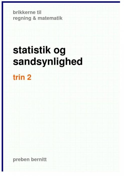 preben bernitt Statistik og sandsynlighed trin 2, brikkerne til regning & matematik (e-bog) på tales.dk