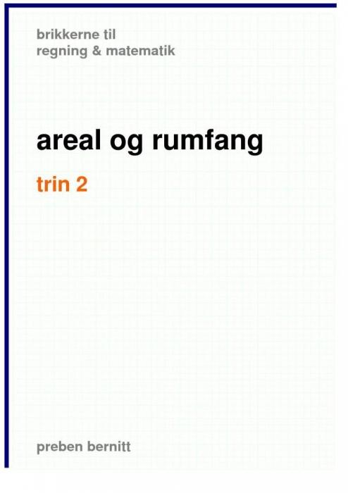 preben bernitt Areal og rumfang trin 2, brikkerne til regning & matematik (e-bog) på tales.dk