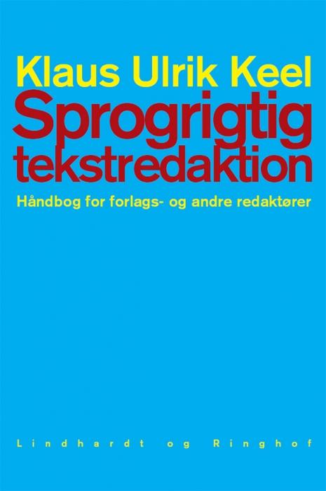 klaus ulrik keel – Sprogrigtig tekstredaktion (e-bog) på bogreolen.dk