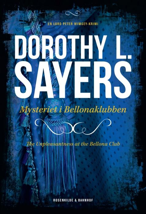 dorothy l. sayers Døden i bellonaklubben. en dorothy l. sayers krimi (e-bog) fra bogreolen.dk