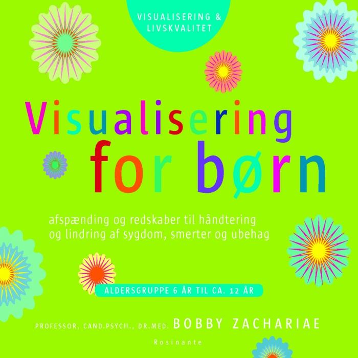 bobby zachariae Visualisering for børn (lydbog) på tales.dk
