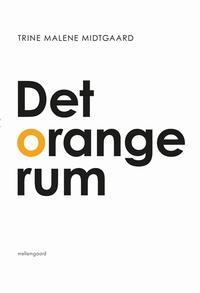 Det orange rum (E-bog)