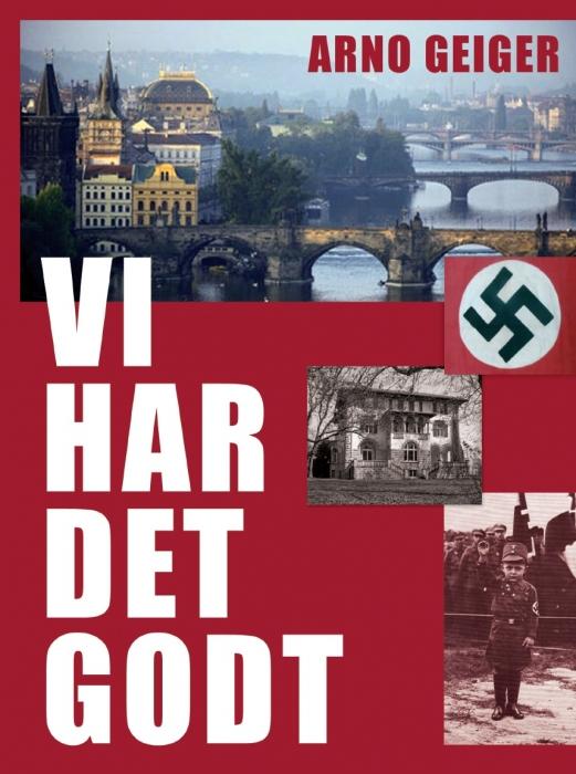 Vi har det godt (lydbog) fra arno geiger på bogreolen.dk