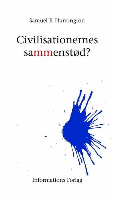 Civilisationernes sammenstød? (e-bog) fra samuel p. huntington fra bogreolen.dk