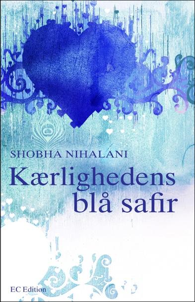 shobha nihalani – Kærlighedens blå safir (e-bog) på bogreolen.dk