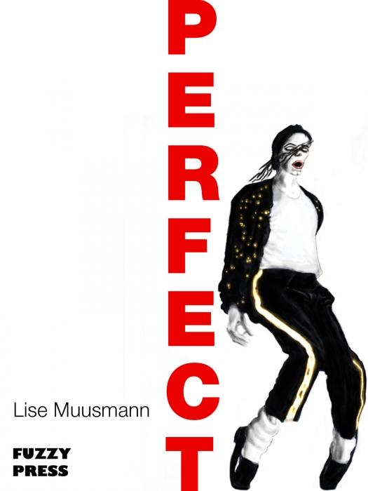 lise muusmann – Perfect (e-bog) på bogreolen.dk