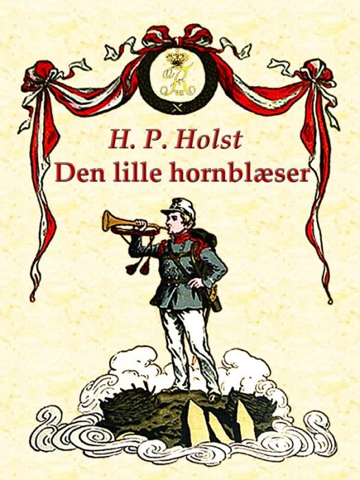Den lille hornblæser (e-bog) fra h. p. holst på tales.dk