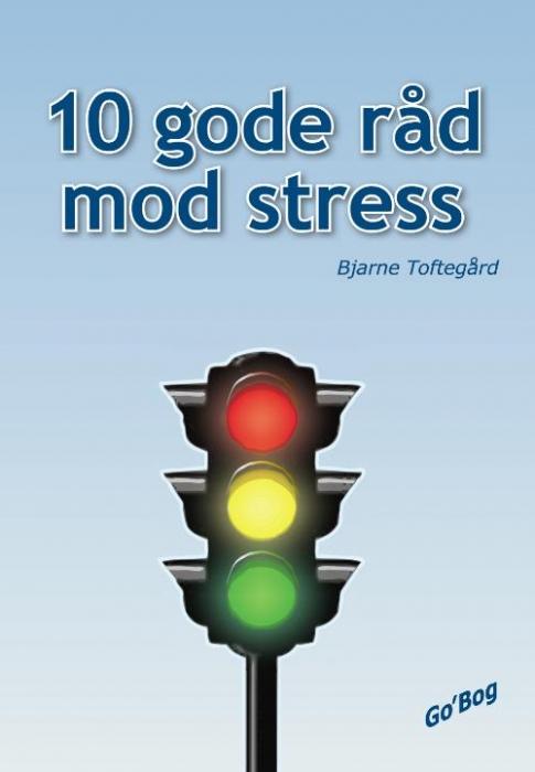 Image of   10 gode råd mod stress (E-bog)