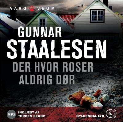 Der hvor roser aldrig dør (lydbog) fra gunnar staalesen på tales.dk