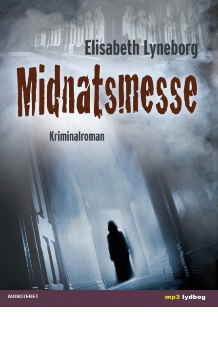 Midnatsmesse (lydbog) fra elisabeth lyneborg fra tales.dk