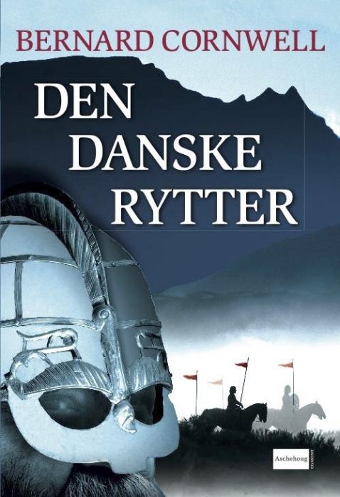 Den danske rytter (lydbog) fra bernard cornwell på bogreolen.dk