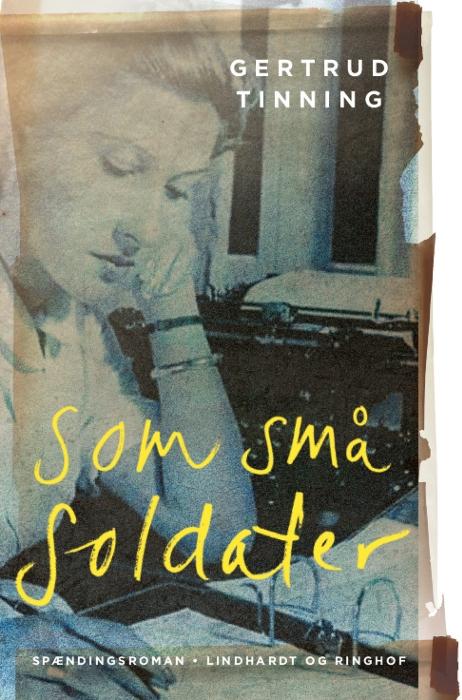 gertrud tinning Som små soldater (e-bog) fra tales.dk