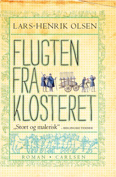 lars-henrik olsen – Flugten fra klosteret (e-bog) fra bogreolen.dk