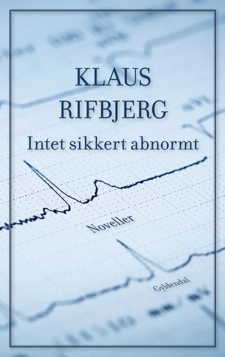 Intet sikkert abnormt (e-bog) fra klaus rifbjerg fra bogreolen.dk