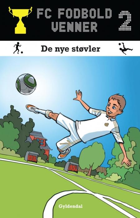 lars bøgeholt pedersen – Fc fodboldvenner 2 - de nye støvler (e-bog) fra bogreolen.dk