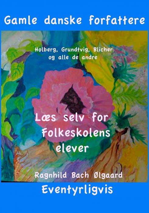 Gamle danske forfattere (E-bog)