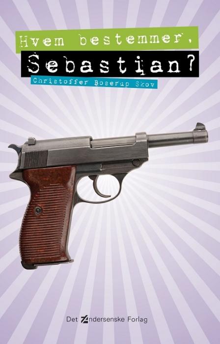 Hvem bestemmer, Sebastian? (E-bog)