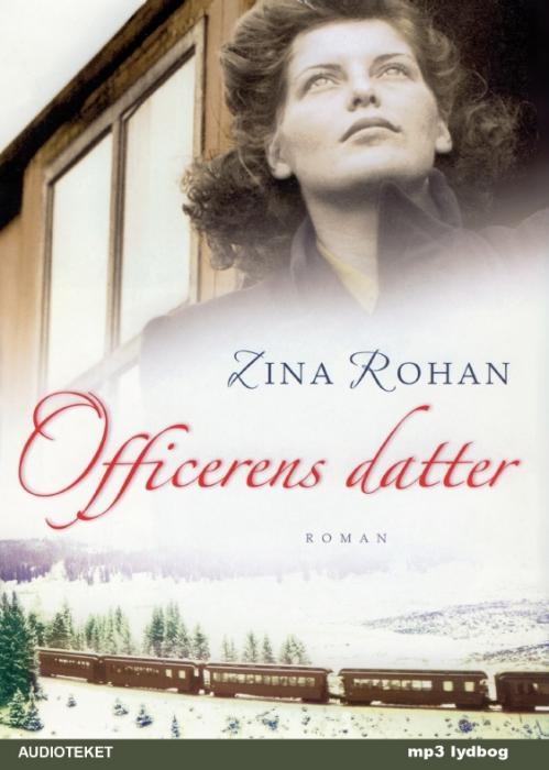 zina rohan – Officerens datter (lydbog) på bogreolen.dk