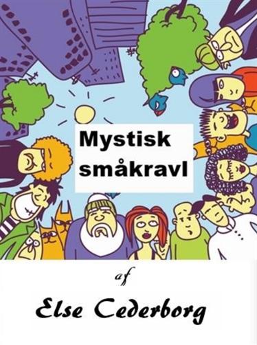 MYSTISK SMÅKRAVL (E-bog)