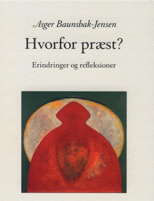 Image of Hvorfor præst - Erindringer og refleksioner (Lydbog)