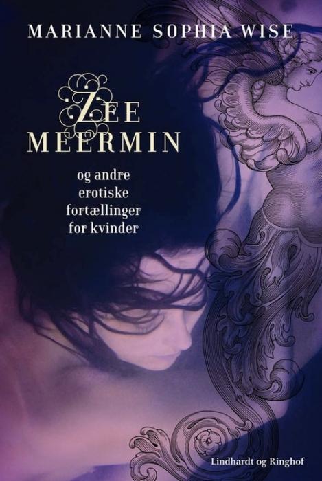 marianne sophia wise Zeemeermin og andre erotiske fortællinger for kvinder (lydbog) fra tales.dk