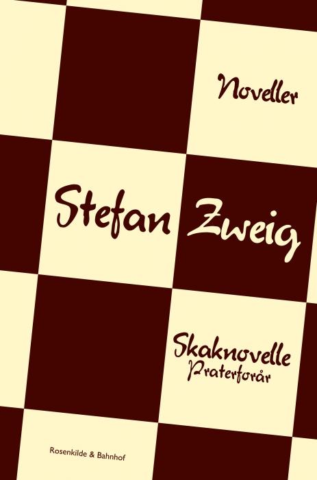 stefan zweig – Skaknovelle. praterforår. (e-bog) fra bogreolen.dk