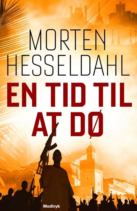 morten hesseldahl – En tid til at dø (lydbog) på bogreolen.dk