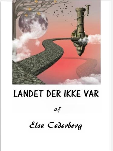 LANDET DER IKKE VAR ... (E-bog)
