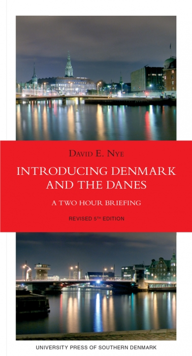Introducing Denmark and the Danes (E-bog)