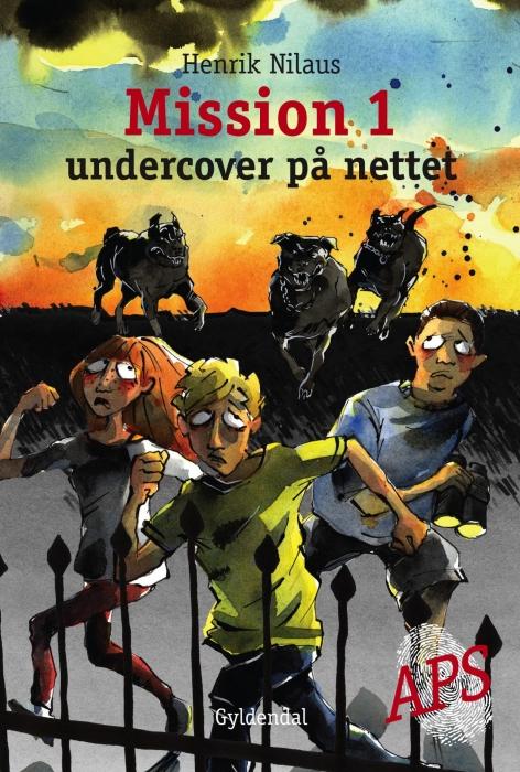 Mission 1 - undercover på nettet (e-bog) fra henrik nilaus på tales.dk