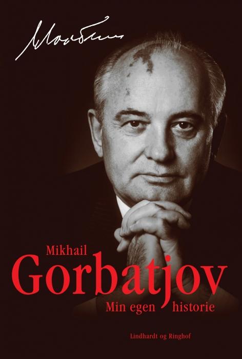 Min egen historie (e-bog) fra mikhail gorbatjov fra tales.dk