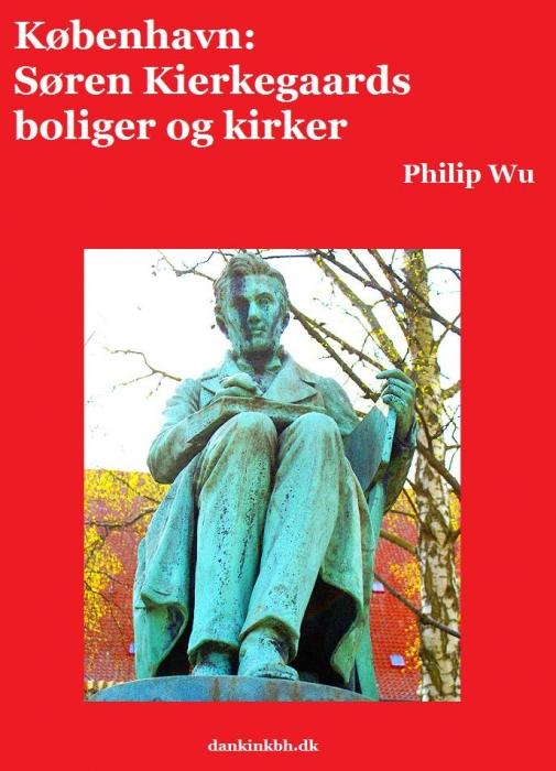 philip wu København: søren kierkegaards boliger og kirker (e-bog) på tales.dk