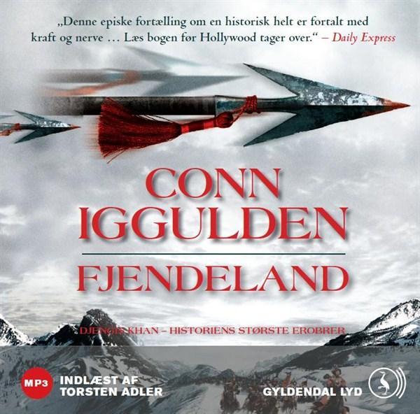 Fjendeland: djengis khan - historiens største erobrer - bind 2 (lydbog) fra conn iggulden på bogreolen.dk