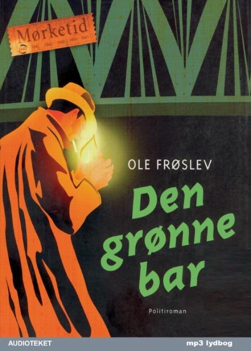 ole frøslev Den grønne bar (lydbog) fra bogreolen.dk