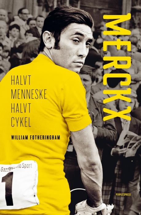 william fotheringham – Merckx (e-bog) på tales.dk