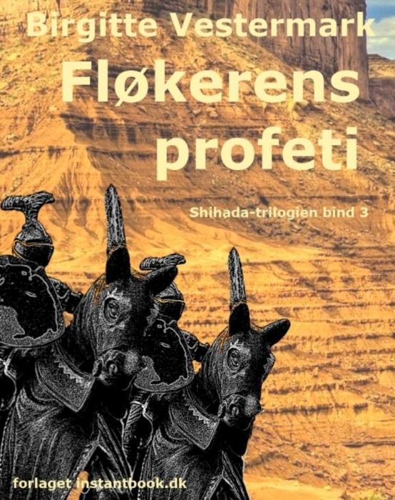 fløkerens profeti - shihada-trilogien bind 3 (e-bog) fra birgitte vestermark