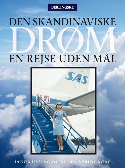 jakob ussing – Den skandinaviske drøm (e-bog) fra bogreolen.dk