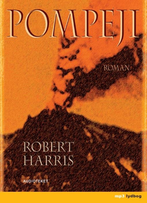 robert harris Pompeji (lydbog) på bogreolen.dk