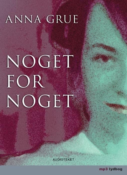 Image of Noget for noget (Lydbog)