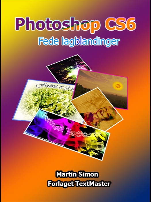 Photoshop CS6 Fede lagblandinger (E-bog)