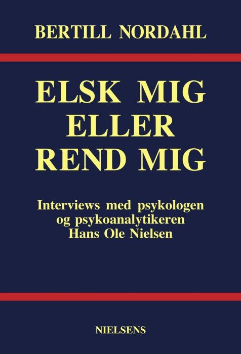 bertill nordahl Elsk mig eller rend mig (e-bog) fra tales.dk