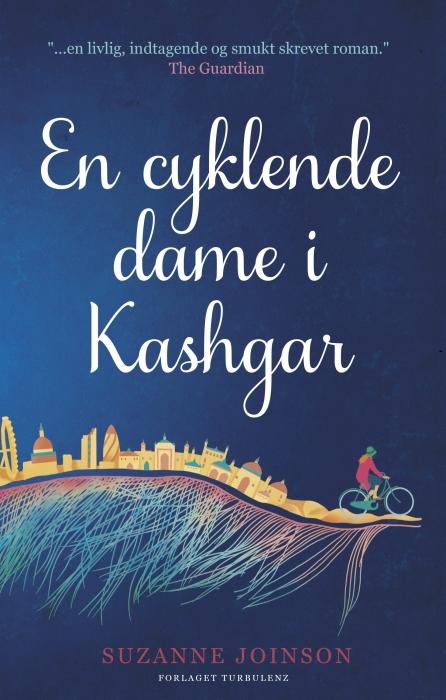 suzanne joinson En cyklende dame i kashgar (e-bog) fra bogreolen.dk
