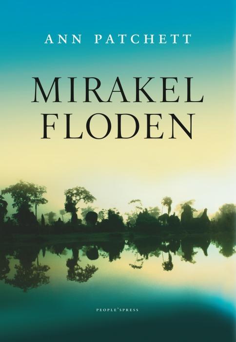 ann patchett – Mirakelfloden (e-bog) fra bogreolen.dk