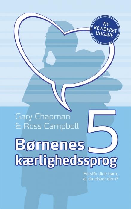 Børnenes fem kærlighedssprog (e-bog) fra gary chapman fra bogreolen.dk