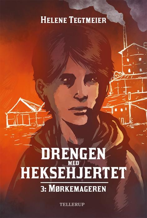 Drengen med heksehjertet #3: mørkemageren (e-bog) fra helene tegtmeier på bogreolen.dk