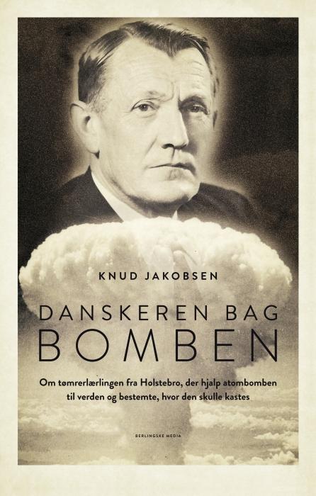 knud jakobsen – Danskeren bag bomben (e-bog) på bogreolen.dk